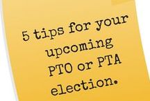 Elections / Tips and ideas for PTO and PTA elections. How to prep and how to find great candidates!