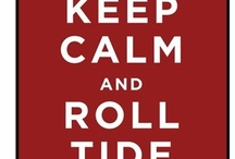 Rammer Jammer!!! / All things BAMA!!!!! / by Jennie Gates Paulding