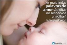Eu ♥ Dia das Mães / Dicas de presentes, surpresas, frases e muito mais para agradar a mamãe neste dia tão especial!