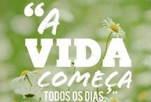 Eu ♥ a Vida / A vida é bela, você só precisa enxergar a beleza dela. Frases, citações e artigos relacionados a VIDA! ♥