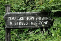 """The Stress Free Zone"" / by Kirsten Gylling Kyø"