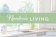 Nontoxic Living / nontoxic living, natural living, green living, nontoxic home, natural home, healthy home, chemical-free, healthy, health tips, natural living tips, natural living DIYs, natural living tutorials