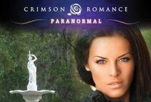 Paranormal Romance / http://www.crimsonromance.com/ / by Crimson Romance