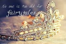 ♛ Fairytale & Fantasy ♛ / by Laurie Leal