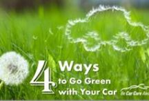 Green Car Care Tips / Going green is easy with your car and these #CarCare tips!