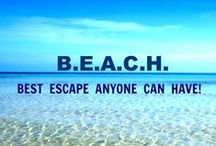 Beaches Are the BEST!!!!!