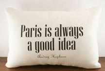 Paris is for LOVERS / Paris J'adore / by Bebete Indarte