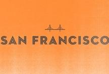 San Francisco To Do List / by Jolene Mudri