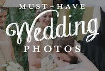 Must Have Wedding Photos for Brides / Recommended wedding photos for a not-to-be forgotten wedding day!