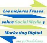Social Media / Las mejores Frases sobre Social Media y Marketing Digital... vía @Candidman