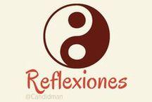 Reflexiones / Frases y pensamientos para reflexionar... @Candidman