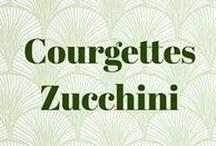 Courgettes • Zucchini
