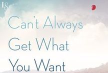 Can't Always Get What You Want / inspiration board for my book! http://www.chelseykrause.com/?page_id=45 / by Chelsey Krause