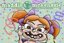 "Maddie Mckenszie and the BAD Birthday Party Manners Children's Picture Book / ""Maddie Mckenszie and the BAD Birthday Party Manners"" has FINALLY been announced. Children's Picture Book will be released THIS SUMMER! If you want to know when the book comes out, please follow Maddie Mckenszie on pinterest for updates (http://pinterest.com/maddiemckenszie/)or check out maddiemckenszie.com."