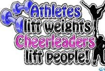 Cheerleading is LIFE! / by Linda Roth