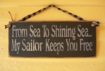 Thoughts of my Sailor  / by Amy Stallings