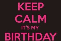 Birthday Fabulousness~ / All things Birthday! / by K. C.E.