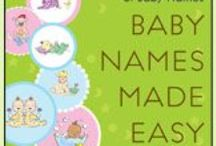 Baby Name Ideas, Advice, and Quotes / Baby name ideas, baby name advice, and quotes about names