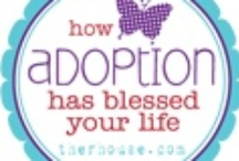 Adoption & Foster Care / by Kelly Cluett