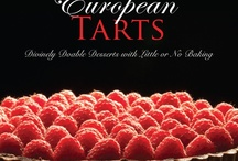 European Tarts - Divinely Doable Desserts with Little or No  Baking