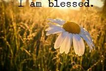 Blessings / Be grateful and blessed at the same time.