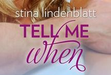 TELL ME WHEN / My debut NA contemporary romance, due out Jan 20, 2014 (Carina Press, HQN)
