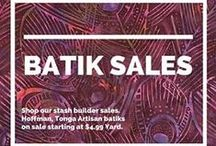Batik Sales / Shop the best hand dyed batiks at exclusive prices! #Batiks #Quilting #Handmade #Fabric #Sale #DealOfTheDay / by Hancock's of Paducah