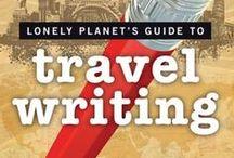 Travel Blogging - Writing / Travel writing, travel journalism, travel blogging. How to write travel articles, how to become a travel journalist, writing tips, freelancing, freelance travel writing.