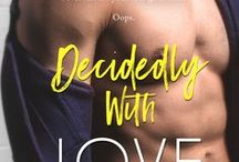 DECIDEDLY WITH LOVE / Standalone romantic comedy from the By the Bay series. Releases Jan 15, 2018.