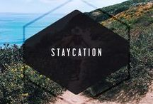 STAYCATION / stay local and explore Los Angeles with us