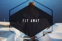 FLY AWAY / travel in style