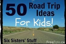 Kid's Activities - Road Trip / by Laura Szymanski