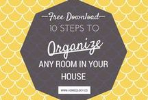 ORGANIZE: 101 / Basics of getting organized at home, how to create systems and habits, steps to organize a room or space, etc.