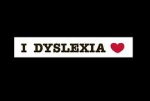 Dyslexia / by Sarah Cuadra