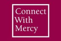 Connect With Mercy / Read about how sisters, associates, companions, volunteers, social justice advocates, staff and friends of Mercy live and experience the spirit of responding to the needs of those who are poor, sick and uneducated.