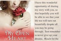 Spoken from My Open Heart / I have this wonderful opportunity of sharing my story with you, so that hopefully you will be able to see that your life too will turn out beautifully despite all you may be going through.  Just remember to never give up your dreams.  Reach for the stars, and make your dreams come true. www.spokenfrommyopenheart.blogspot.com