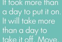 Motivation to stay Healthy / Reminds me of all the positives that can come from making a little bit of extra effort!!!