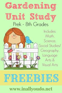 Free Garden Unit Study Download - Life Led Homeschool
