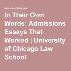 uchicago admissions essays that worked