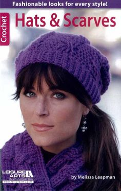Maggie's Crochet · Hats & Scarves/ 14 hats, scarves & cowls / most have easy skills & some intermediate/ CROCHET / love the one on the cover - so pretty - luv the colour too!
