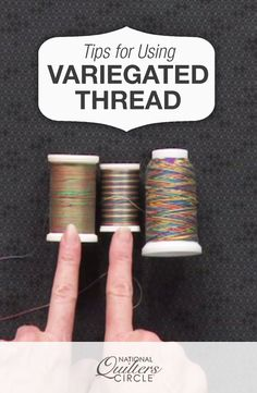 Zj Humbach presents helpful tips when working with Variegated thread. Find out how variegated thread may appear differently on the spools…