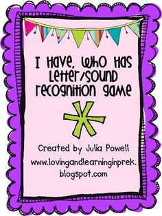 I Have, Who Has? Letter/Sound Recognition Game Freebie