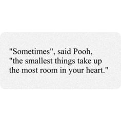 Pooh always says the most simple, profound things.