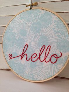 """Hello Embroidery Hoop Wall Art, Home Decor, Embroidery Hoop Art, New Home, 6"""" hoop, 100% Cotton Fabric on Etsy, $20.00"""