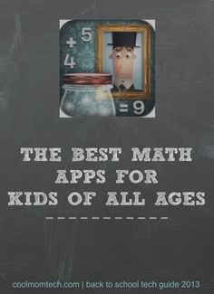 A huge round-up of the best math apps for kids of all ages (both iOS and Android)