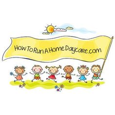 How To Run A Home Daycare Blog | How To Start A Home Daycare | Starting and Running a Kindercare