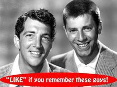 Dean Martin & Jerry Lewis comedy team, back in the day.