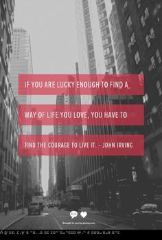 Life you love