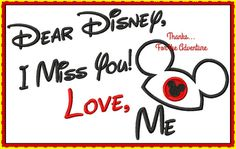 Dear Disney I miss you Love Me With Mickey by Thanks4TheAdventure