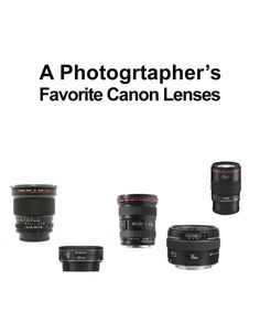 A Photographer's Favorite Canon Lenses | eBay